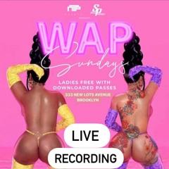 WAP SUNDAY LIVE  DJ YOUNG G & DJ STAR 07/25/2021
