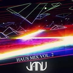 JANU - HAUS MIX VOL. 2 [BASS HOUSE / TECH HOUSE]