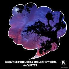Premiere: Executive Producer, Augustine Wrong - Maquette (Pole Folder Remix) [Dreaming Awake]