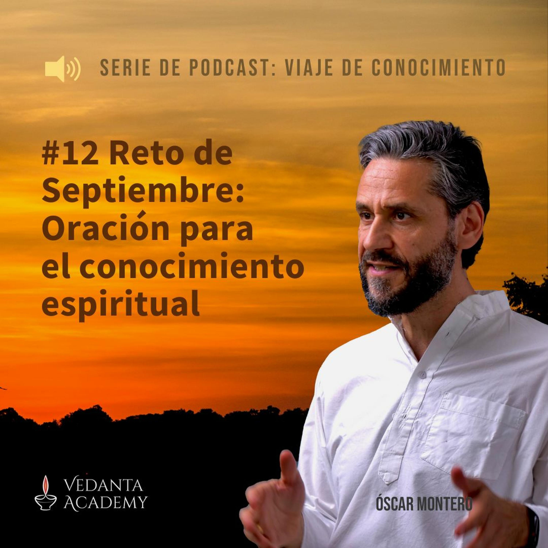12 Reto de Septiembre: Oración para el conocimiento espiritual