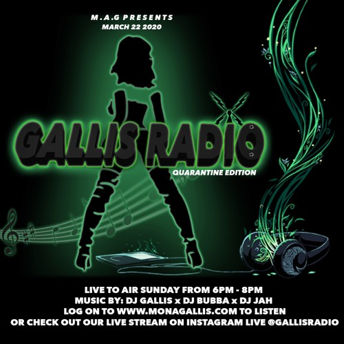 #GALLISRADIO QUARANTINE EDITION LIVE AUDIO (MARCH 22 2020)