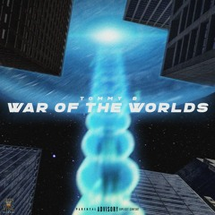 Tommy B - War Of The Worlds {FREE DOWNLOAD}