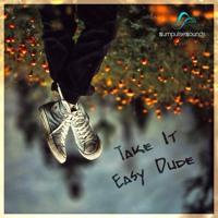 Take It Easy Dude [CLIP]