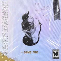 save me +++