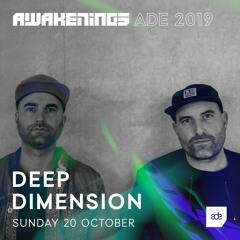 Awakenings ADE 2019 | Deep Dimension