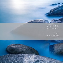 Aural Theory 01 by Lopar [PITCHAT01]