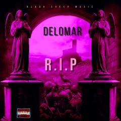 Delomar - R.I.P (Raw)