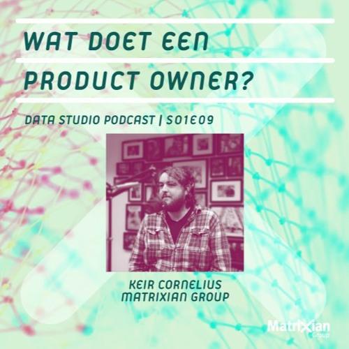 S01E09 – Wat doet een product owner?