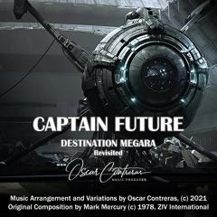 Captain Future - Destination Megara - Revisited
