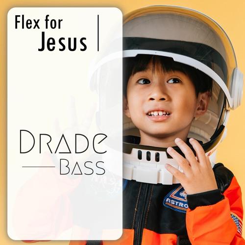 Flex For Jesus