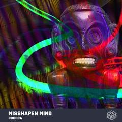 Misshapen Mind - Cohoba (Free Download)