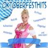 Ein Prosit der Gemütlichkeit (Oktoberfesthits Mix) (Oktoberfesthits Mix)