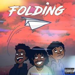 Folding ft. Rel FromtheQ6 & BRANDOM (prod. Kasino)
