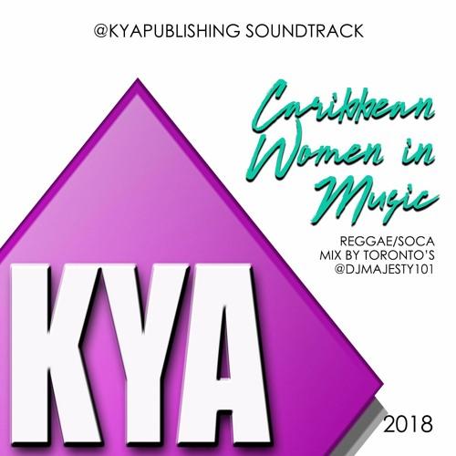 Kya Publishing's CARIBBEAN WOMEN IN MUSIC 2018 Female Soca/Reggae Mix by DJ Majesty