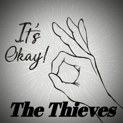 The Thieves - It's Okay (Original Mix) [Free Download]