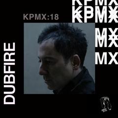 KPMX:18 - Dubfire