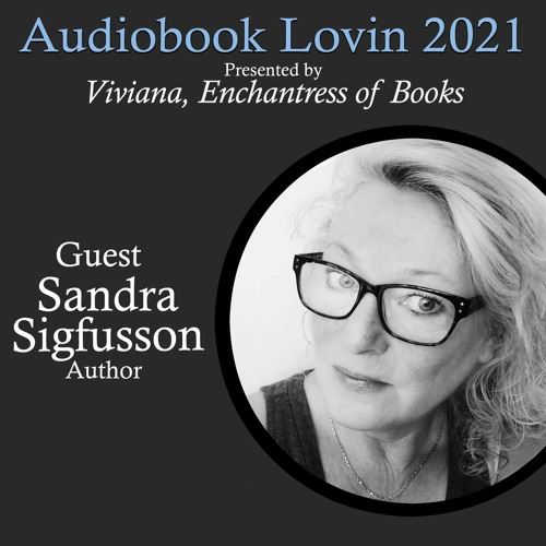 Audiobook Lovin' 2021 - Author Sandra Sigfusson