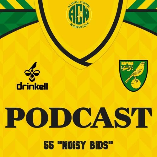 """Noisy Bids"" ACN Pod 55"