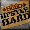 Hustle Hard (Edited Version)
