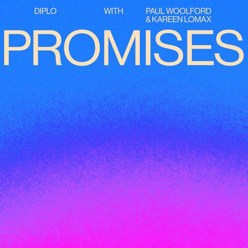 Diplo, Paul Woolford & Kareen Lomax - Promises