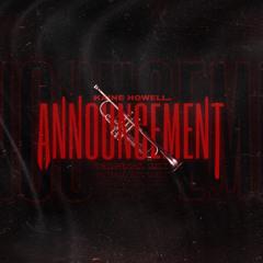 Kaine Howell - Announcement (Original Mix) FREE D/L