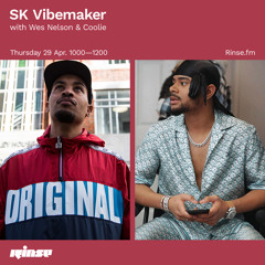 SK Vibemaker with Wes Nelson & Coolie - 29 April 2021