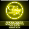 Mischa Daniels & Sandro Monte feat. J-Son - Simple Man (Sandro Monte & Andres Cabrera Rework)