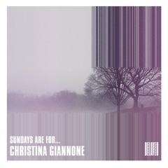 Sundays are for... Christina Giannone
