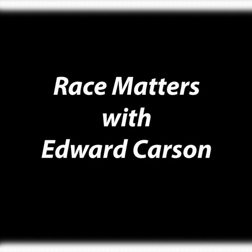 Race Matters - The Problem Of The 21st Century Is The Color Line
