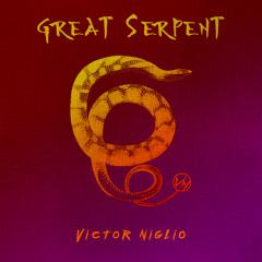 Victor Niglio - Great Serpent