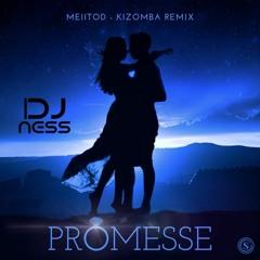 MEIITOD FEAT DJ NESS - PROMESSE REMIX