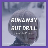 What if RUNAWAY by Aurora was DRILL ?