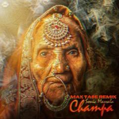 Sonic Massala - Champa (Max Tase Remix) 🕉 Free Download 🕉