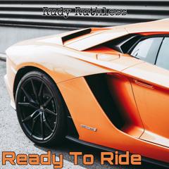 Ready To Ride - prod. Spancy Beats