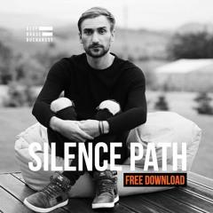 FREE DOWNLOAD: Silence Path - Ne Intoarcem Mereu Acolo (Original Mix)