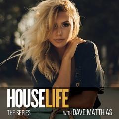 HouseLife Series