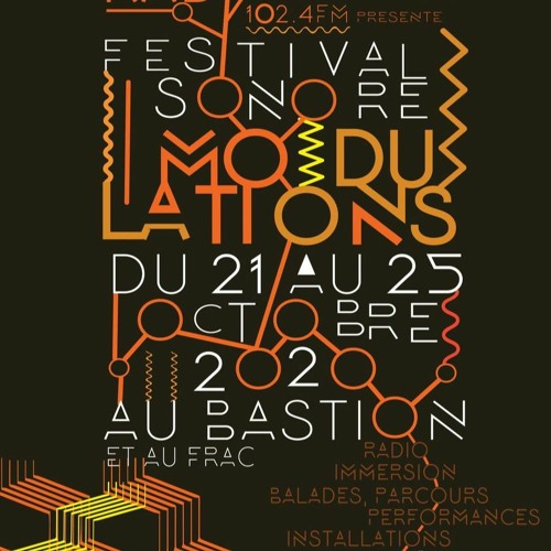 Festival sonore Modulations 6 - du 21 au 25 Octobre 2020 - Besançon