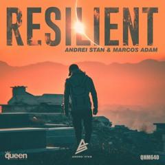 Andrei Stan & Marcos Adam - Resilient (Original Mix)
