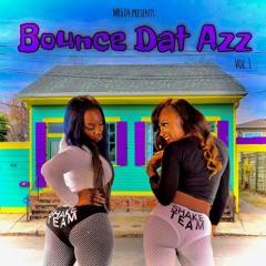 Bounce Dat Azz (Vol.1)