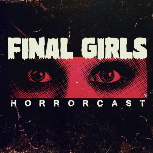 Final Girls Ep 163: The 80's Were Weird! Sequels, Chainsaws & Ghastly Mirrors