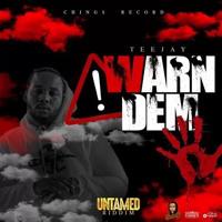 Teejay - Warn Dem (Official Audio)