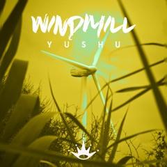 Yushu - Windmill [King Step]