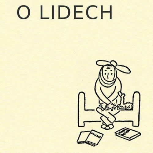 Karel Čapek - O LIDECH IV.