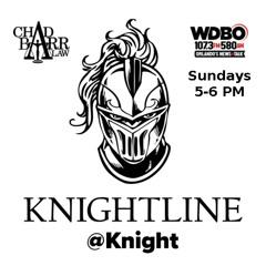 Knightline@Knight 10/17/21 WDBO 107.3FM / AM 580 ** REPLAY**