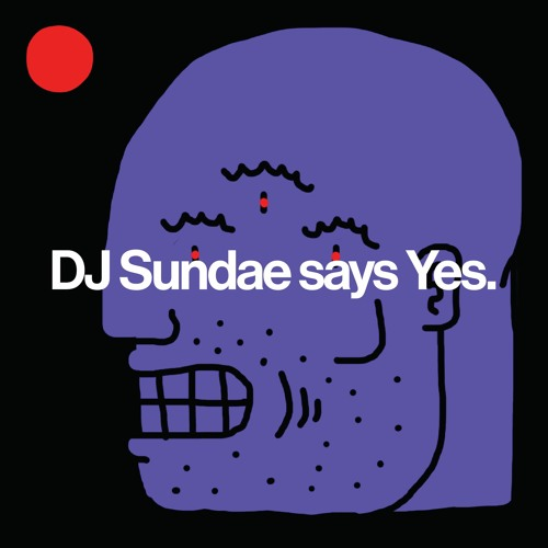 DJ Sundae says Yes.