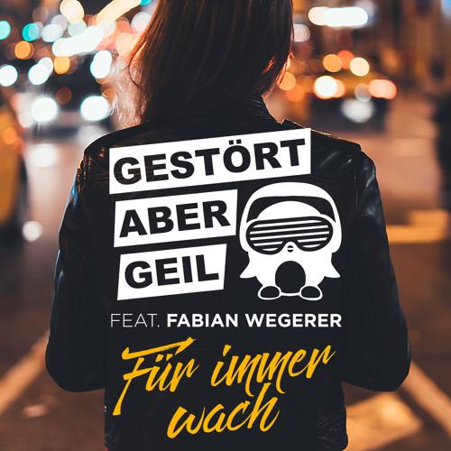 Für immer wach (Radio Edit) [feat. Fabian Wegerer]