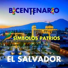 SÍMBOLOS PATRIOS EL SALVADOR 🇸🇻 | BICENTENARIO INDEPENDENCIA DE EL SALVADOR 2021 🎖️🥳