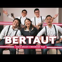 Bertaut - Nadin Amizah Ft IndomusikTeam