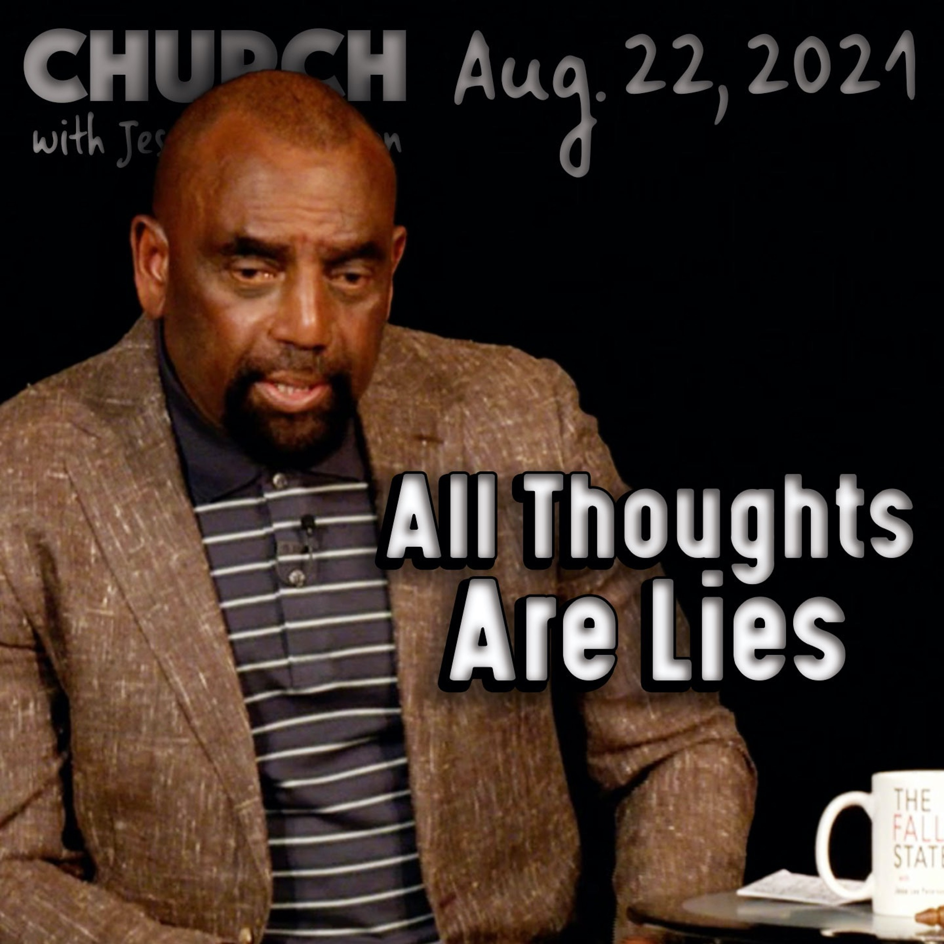 08/22/21 Difference Between Secular and Christian Intellectual? (Church)