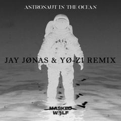Masked Wolf - Astronaut In The Ocean (Jay Jønas & YØ-Z1 Remix)